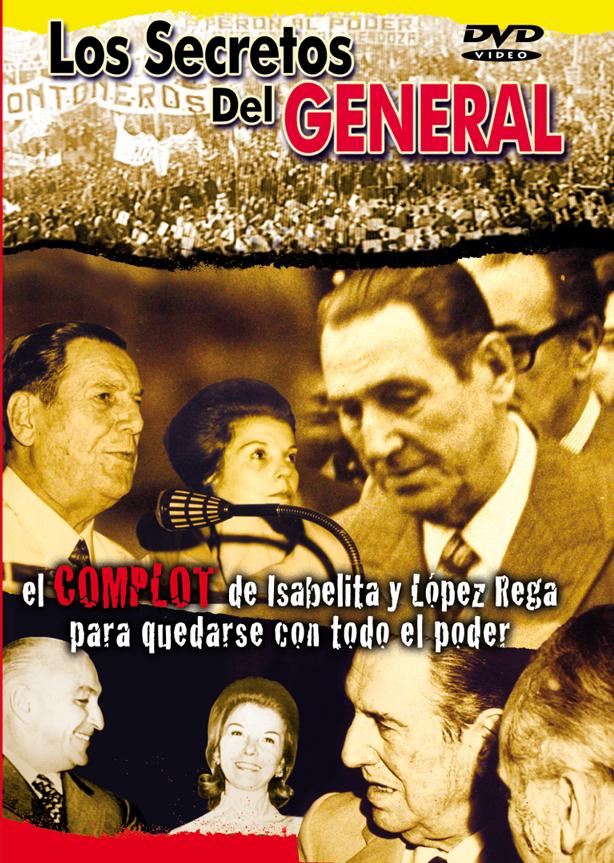 PERÓN, LOS SECRETOS DEL GENERAL
